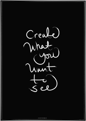 Create What You Want To See Noir