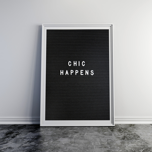 Letterboard Print Chic Happens
